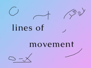 Lines of Movements